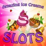 Amazing Ice Creams Slots